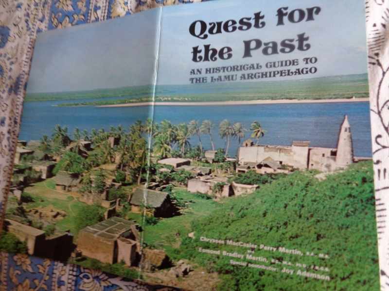 1960s picture of Shela with the 1829 Friday mosque so prominent - featured on the booklet on Shela 'Quest for the Past' an historical guide to Lamu archipelago by Chrysee MacCasler Perry Martin and Esmond Bradley Martin published in 1969.
